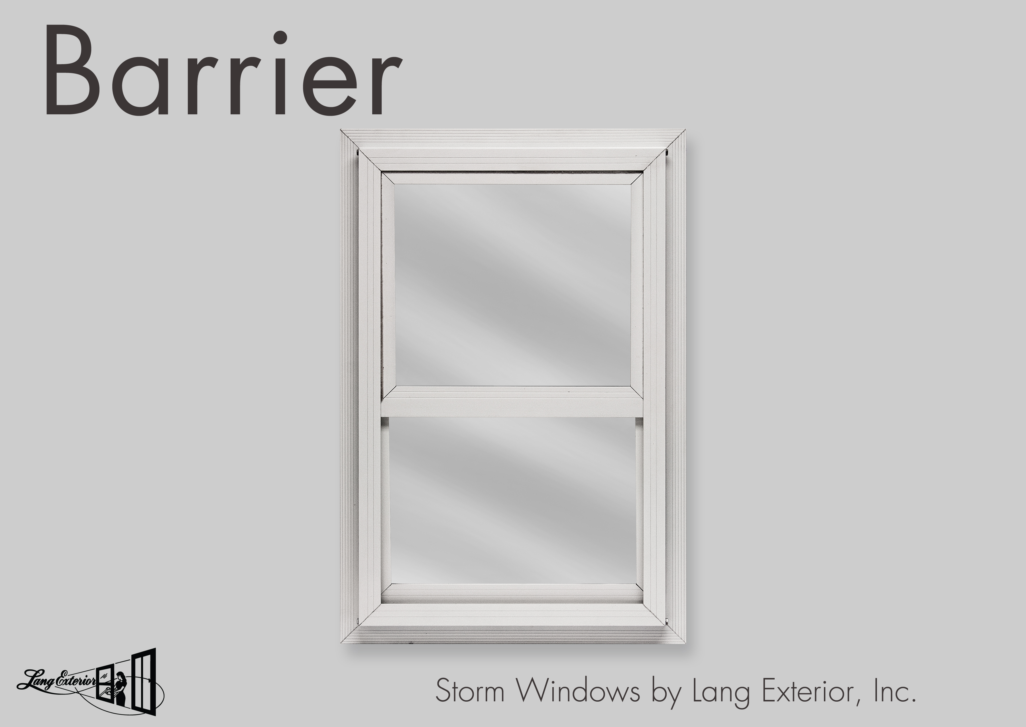 Barrier Storm Windows